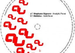 Stephane Signore & Wehbba - The Fever EP - Analytic Trail