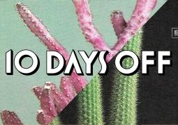 10 Days Off 2012