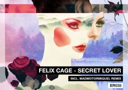 ER035 - Felix Cage - Secret Lover - Electronical Reeds