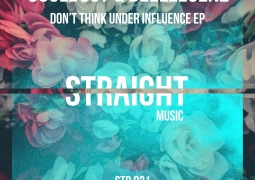 Souldust & Deeleegenz – Don't Think Under Influence