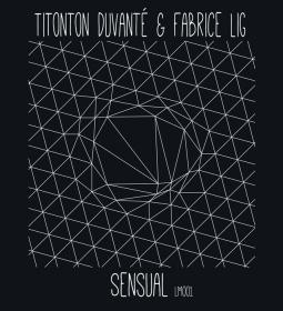 Titonton Duvanté & Fabrice Lig - Sensual EP - Lig Music